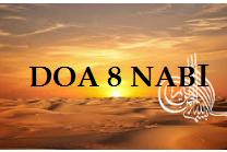 Doa 8 Nabi Dalam Al-Qur'an Lengkap Untuk Kebahagiaan Duni Akhirat.