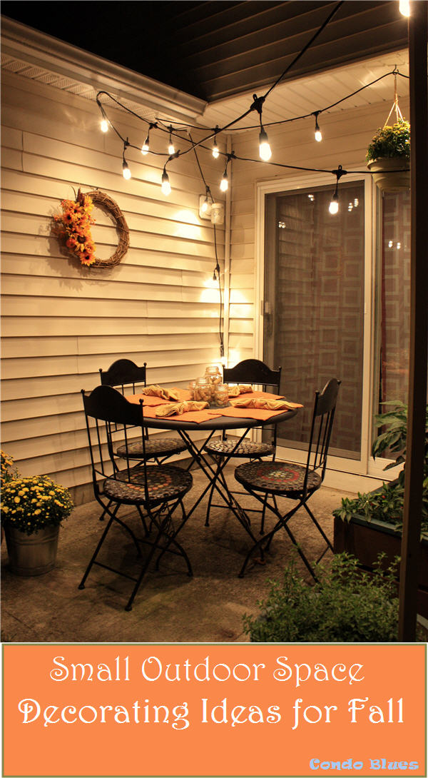 Condo blues how to decorate a small patio for fall for Pictures of decorated small patios