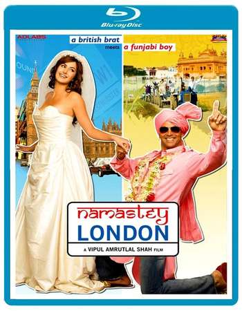 Poster Of Namastey London 2007 Hindi 720p BRRip Free Download Watch Online
