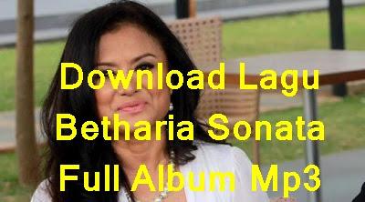 Download Lagu Betharia Sonata Full Album Mp3