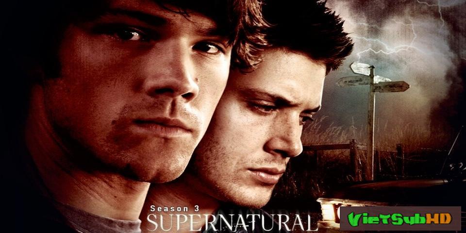Phim Siêu nhiên (Phần 3) Trailer VietSub HD | Supernatural (Season 3) 2007