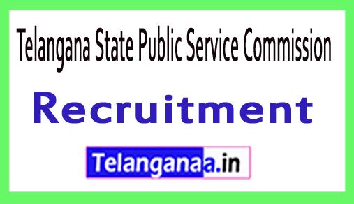 Telangana State Public Service Commission TSPSC Recruitment Notification