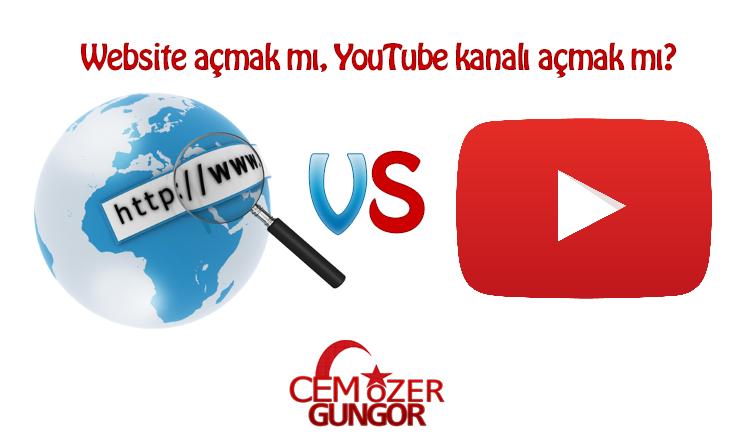 Website açmak mı-YouTube kanalı açmak mı? Hangisi daha çok kazandırır?