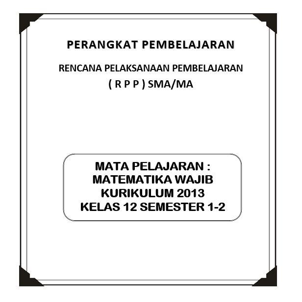Rpp Matematika Wajib Kurikulum 2013 Kelas 12