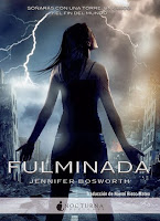 Fulminada - Jennifer Bosworth
