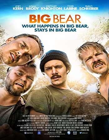 Big Bear 2017 Full English Movie