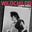 WILDCHILDS: A Novel by Eugenia Melian