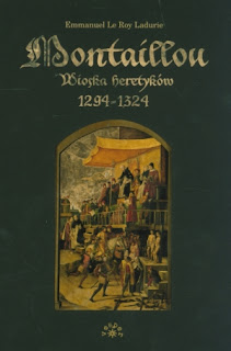 Montaillou. Wioska heretyków 1294-1324 - Emmanuel Le Roy Ladurie