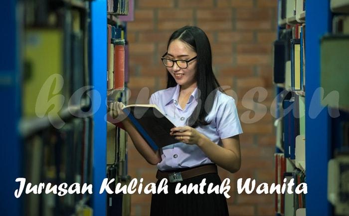 jurusan kuliah untuk wanita