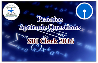 SBI Clerk Prelims 2016- Practice Aptitude Questions (Data Interpretation)