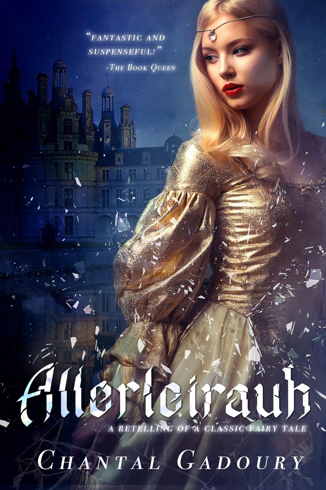 Title: Allerleirauh Author: Chantal Gadoury Genre: Historical Fantasy,  Fairytale Retelling Release Date: August 22, 2017