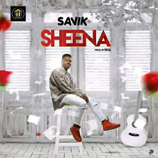 MUSIC: Savik - Sheena