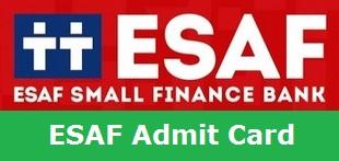 ESAF Bank Admit Card 2017