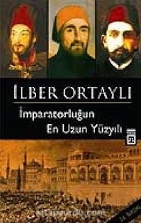 İlber Ortaylı - İmparatorluğun En Uzun Yüzyılı