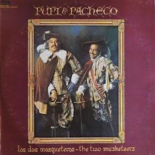 LOS DOS MOSQUETEROS - PUPI Y PACHECO (1977)
