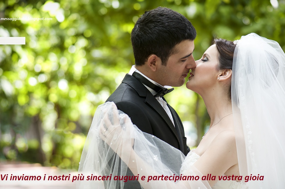 Auguri Matrimonio Vi Auguriamo : Frasi di auguri matrimonio poetiche messaggi dolci