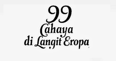 Download Film 99 Cahaya di Langit Eropa (2013) [Watch
