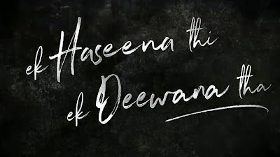 Ek Haseena Thi Ek Deewana Tha Movie Poster Image