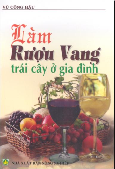 Làm rượu vang trái cây ở gia đình