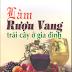 Làm rượu vang trái cây ở gia đình - GS. Vũ Công Hậu