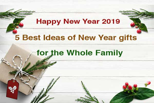5 Best Ideas of New Year gifts for the whole family | New Year 2019 | How Webs