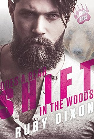 Does a Bear Shift in the Woods by Ruby Dixon