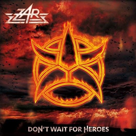 ZAR - Don't Wait For Heroes - full