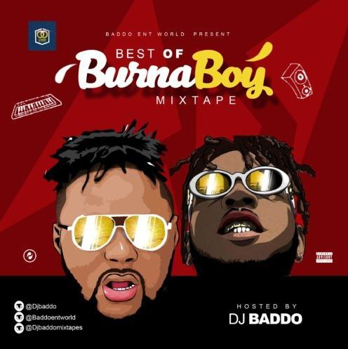 "Mixtape: DJ Baddo – ""Best Of Burna Boy Mix"""
