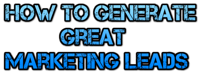 How-To-Generate-Great-Marketing-Leads