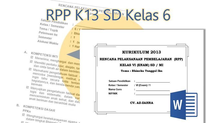 RPP K13 Kelas 6 SD Semester 2 dan 1 Integrasi
