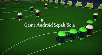 Mainkan Game Android Sepak Bola Paling Bagus