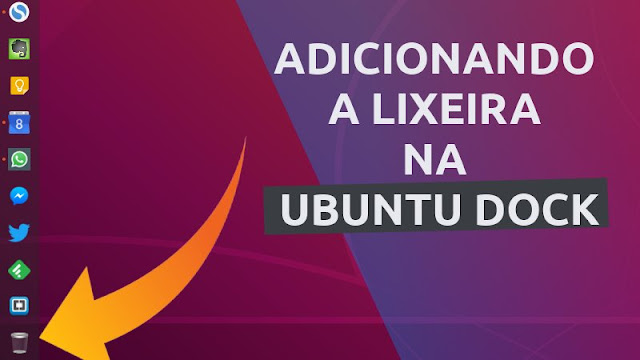 Como adicionar a lixeira no Ubuntu Dock