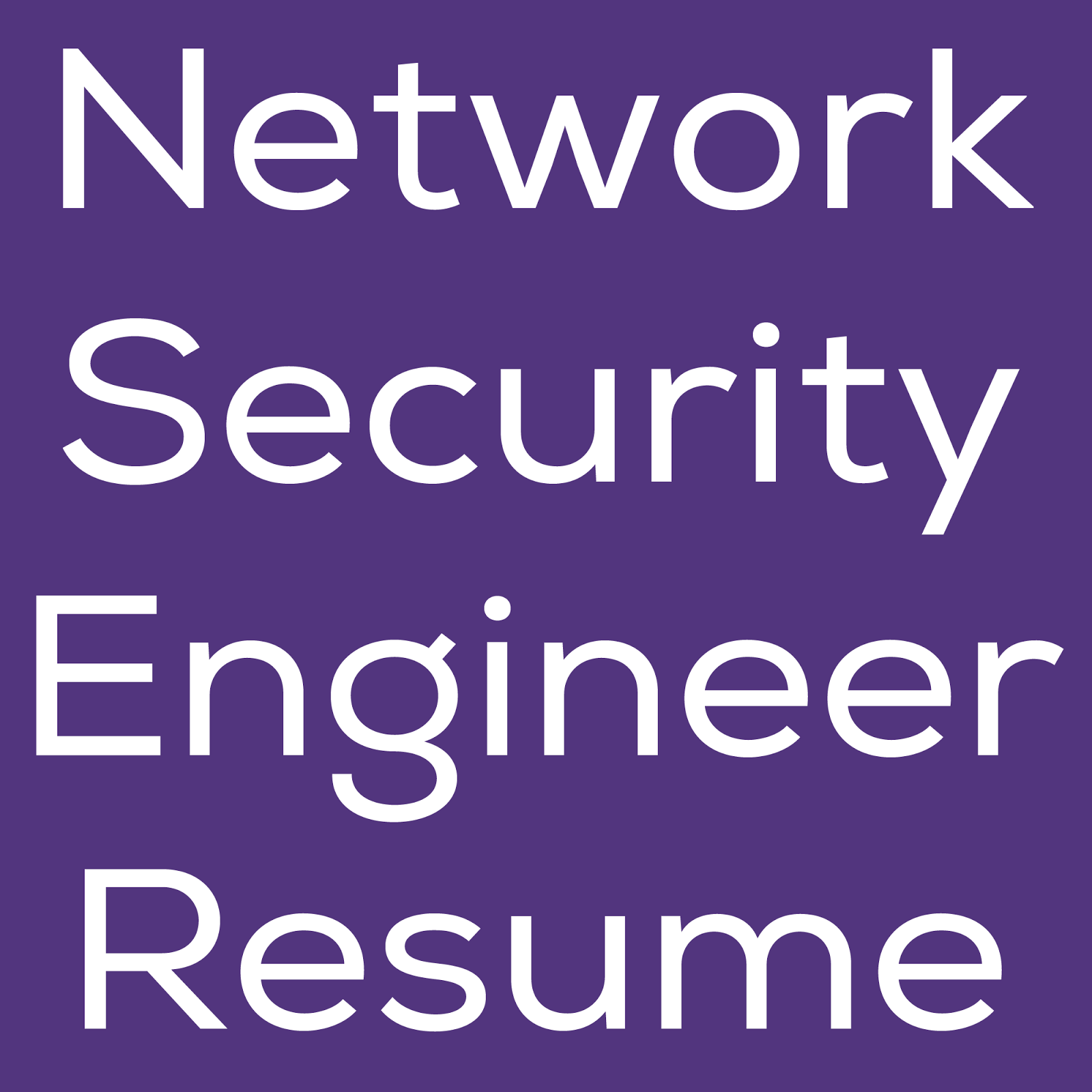 network security engineer resume engineers daily