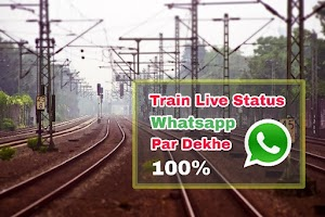Train Live Status Whatsapp Par Kaise Dekhe