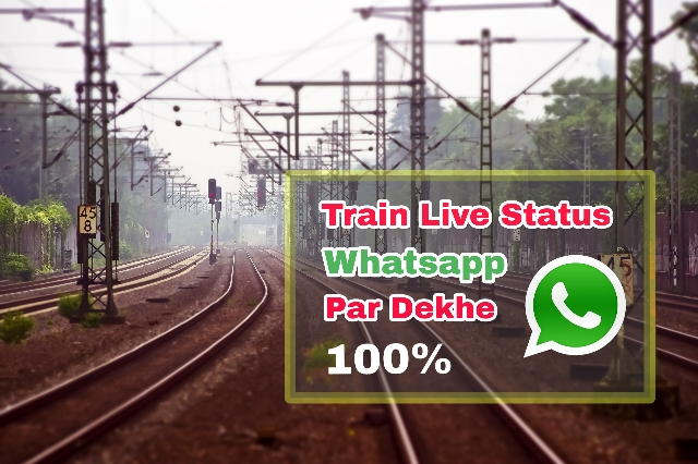 Indian Railway Whatsapp Number For Live Status In Hindi