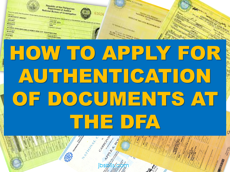 Steps On How To Apply For Authentication Of Documents At