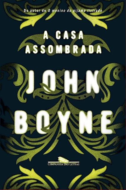 A casa assombrada John Boyne