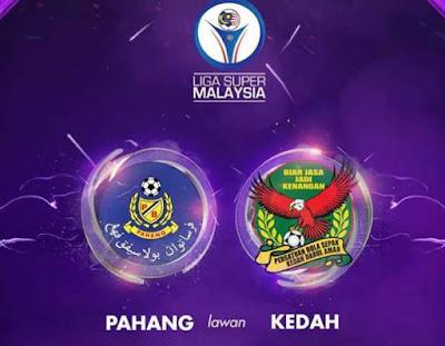 Live Streaming Pahang vs Kedah Liga Super 5 Ogos 2017