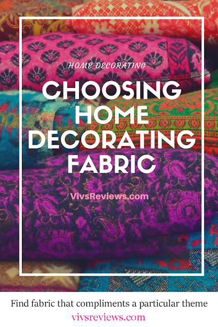 How to Choose Home Decorating Fabric