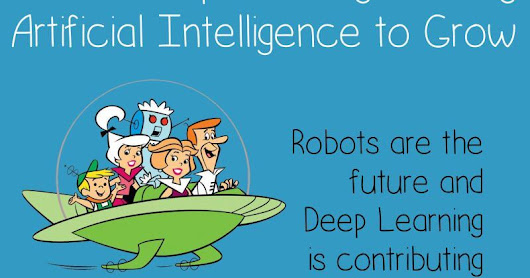 Deep Learning Enabling Artificial Intelligence to Grow