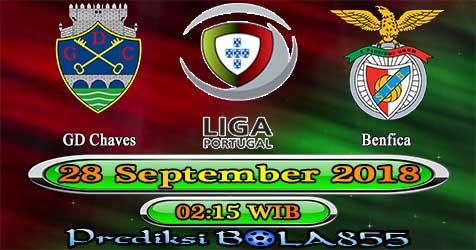 Prediksi Bola855 Chaves vs Benfica 28 September 2018