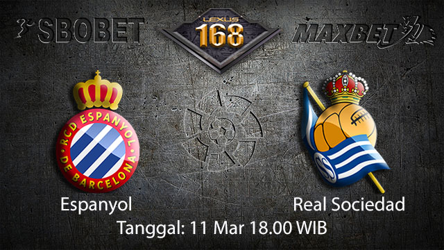 BOLA88 - PREDIKSI TARUHAN BOLA ESPANYOL VS REAL SOCIEDAD 11 MARET 2018 ( SPANISH LA LIGA )