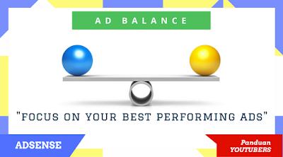 Ad Balance Fitur terbaru google adsense yang dapat meningkatkan penghasilan publisher