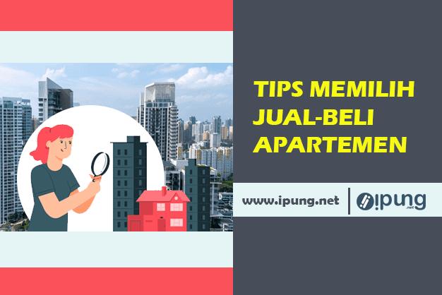 Tips Memilih Dan Membeli Apartemen Bagi Pemula Yang Rekomended