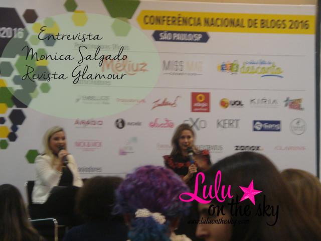 Conferência Nacional de Blogs: eu fui pela terceira vez - blog luluonthesky