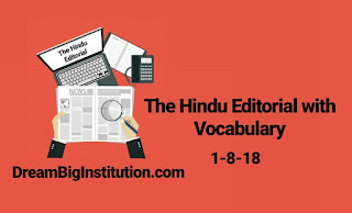 The Hindu Editorial With Important Vocabulary (1-8-18)