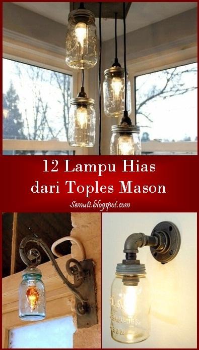 12 Lampu Hias dari Toples Mason Jar