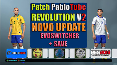 PES 2019 Patch PabloTube Revolution 2019 v2 + Update DLC 6.0 Season 2018/2019