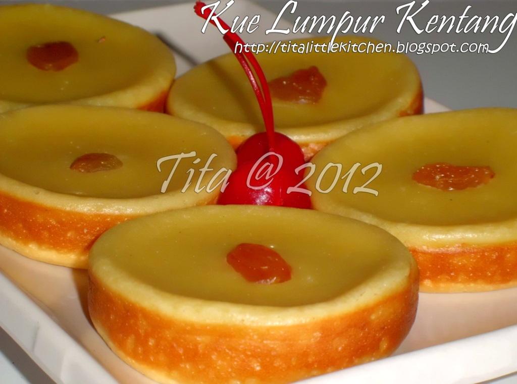 Resep Kue Bapel Ncc: Tita's Little Kitchen: Kue Lumpur Kentang