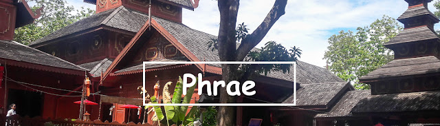 Destination Travel Guide to Phrae in North Thailand